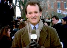 """Phil (Bill Murray): """"Well, it's Groundhog Day... again... and that must mean that we're up here at Gobbler's Knob waiting for the forecast from the world's most famous groundhog weatherman, Punxsutawney Phil, who's just about to tell us how much more winter we can expect."""" -- from Groundhog Day (1993) directed by Harold Ramis"""
