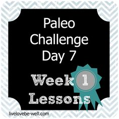 Paleo Diet Lessons from Week Don't pass up if you're contemplating Paleo! How To Eat Paleo, Just Do It, Paleo Diet, Healthy Eating, Challenges, Strong, Day, Blog, Eating Healthy