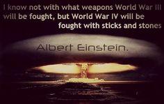 Albert Einstein Quote About World War 3