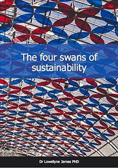 The Four Swans of Sustainability (Sustainability & CSR In... https://www.amazon.co.uk/dp/B01N5SGV44/ref=cm_sw_r_pi_dp_x_4OmIybR9AQP8Z