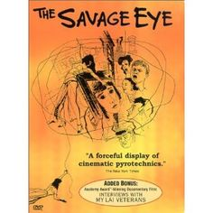 """The Savage Eye (1960)  Edward Hopper once told a friend, """"If anyone wants to see what America is, go and see (this) movie. Hopper's fondness for this 1960 landmark of cinema-verité is understandable, since it unflinchingly depicts an alienating (and nameless) American city full of faddists and faith healers, barflies and strippers. All are seen through the eyes of a recently divorced young woman looking for warmth and companionship. Admired in Europe but mostly forgotten in the U.S"""