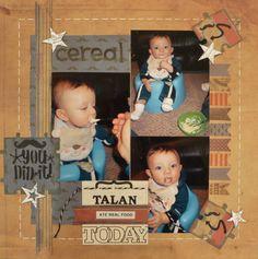 Talan Ate Real Food.... - Scrapbook.com