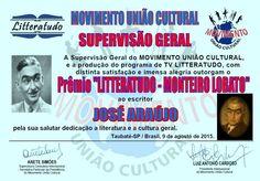 Writer Monteiro Lobato - Award - Cultural Union Moviment - Taubaté City - São Paulo - Brazil.
