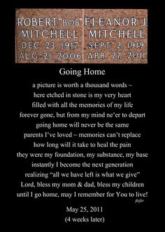 Both my parents are now gone - together again and this is their stone - it's hard even now to even look at this!