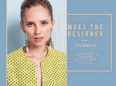 Stories Collective / Meet the Designer Loli Maria / photography Rodrigo Takeshi / styling Gabriela Splendore & Mariana Lourenço / make up Laércio Teixeira / model Martha Penz at Ford Models / Creative Direction U.I.WD. #editorial #layout #fashion #photography