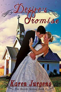 Desire's Promise: The Desire Series Book 1 by Karen Jurgens https://www.amazon.com/ MY REVIEW https://www.amazon.com/review/R3B27SW8SG0XF7/ref=cm_cr_rdp_perm?ie=UTF8&ASIN=B01M4PPF38