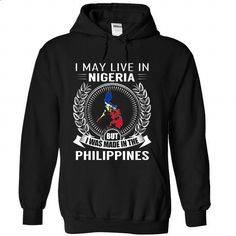 I May Live in Nigeria But I Was Made in the Philippines - #tshirt bag #cashmere sweater. GET YOURS => https://www.sunfrog.com/States/I-May-Live-in-Nigeria-But-I-Was-Made-in-the-Philippines-New-vjptziwvge-Black-Hoodie.html?68278