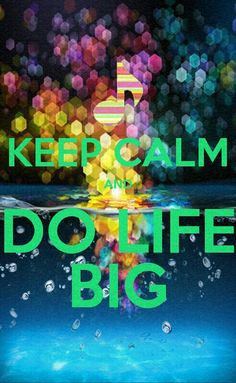 Do life big by Jamie Grace is such a great song