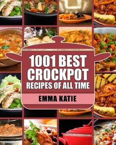 Crock Pot 1001 Best Crock Pot Recipes of All Time Crockpot Crockpot Recipes Crock Pot Cookbook Crock Pot Recipes Crock Pot Slow Cooker Slow Cooker Recipes Slow Cooker Cookbook Cookbooks >>> You can get more details by clicking on the image.