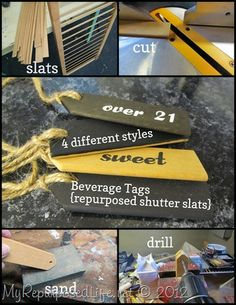 My Repurposed Life-unwanted shutter slats repurposed into useful beverage tags. Chalkboard, stenciled and vinyl lettering used. 4 styles.