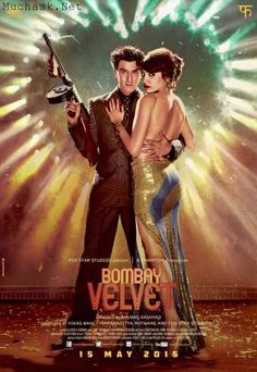 Bollywood Latest and Newest Movie 2015 Bombay Velvet New Second (2nd) Poster Look Out. Watch Ranbir Kapoor and Anushka Sharma 2nd Poster Look with Details.