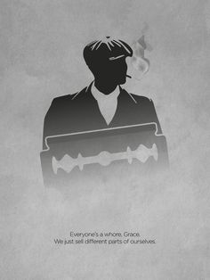 Peaky Blinders serie minimalist poster and quote, with Thomas Shelby shape.