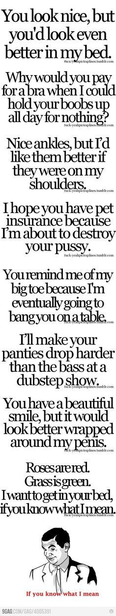 Funny dirty pick up lines humor 64 ideas Pick Up Lines Cheesy, Pick Up Lines Funny, Pickup Lines Dirty, Worst Pick Up Lines, Creepy Pick Up Lines, Naughty Pick Up Lines, Inappropriate Pick Up Lines, Funny Pickup Lines, Terrible Pick Up Lines