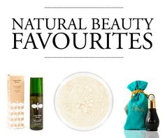 Natural beauty favourites SO worth your time! (See more on the beauty blog)