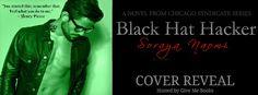 Cover Reveal....Black Hat Hacker by Soraya Naomi