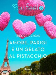 #amoreparigigelatopistacchio #youfeel #rizzoli