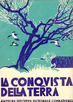 Duilio Cambellotti (1876-1960, Italy), March 1938, La Conquista della Terra (The conquest of the Earth), Woodcut, Magazine cover published by the Fascist organization 'Opera Nazionale Combattenti' between 1935 &1939.