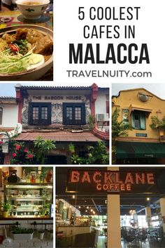 Five of the coolest cafes in Malacca, Malaysia
