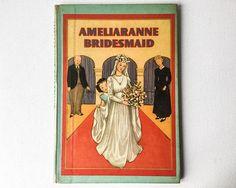 Vintage Ameliaranne Book Ameliaranne Bridesmaid Ethelberta