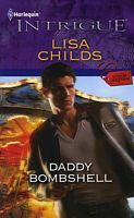 Daddy Bombshell by Lisa Childs Bombshells, Daddy, Lisa, Author, Children, Movie Posters, Young Children, Boys, Kids