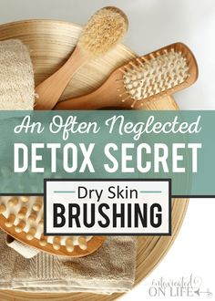 An Often Neglected Detox Secret: Dry Skin Brushing Detoxing is no joke. I've had my share of dealing with it while trying new diets and supplements to help heal my gut. I have learned along the way that there are ways to help lessen the effects of die off Dry Skin Remedies, Health Remedies, Natural Remedies, Cellulite Remedies, Herbal Remedies, Oily Skin Care, Skin Care Tips, Organic Skin Care, Natural Skin Care