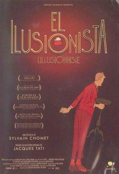 SEPTIEMBRE 2015: EL ILUSIONISTA.- Sylvain Chomet. Cuenta la historia de un viejo mago que trata de no defraudar a una niña convencida de que sus trucos de magia son reales. Emotiva, agridulce y preciosa, la película está, basada en un guión de Jacques Tati. Búscalo en http://absys.asturias.es/cgi-abnet_Bast/abnetop?ACC=DOSEARCH&xsqf01=ilusionista+chomet