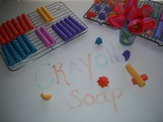 crayon soap - made from handmade soap (with no junk in it please, nothing artificial, no dairy, oats or scents), and then add melted regular crayons.