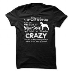 Mess With My Dog-Brittany Spaniel - #sweat shirts #t shirt design website. HURRY => https://www.sunfrog.com/Pets/Mess-With-My-Dog-Brittany-Spaniel.html?60505