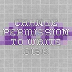 change permission to write disk
