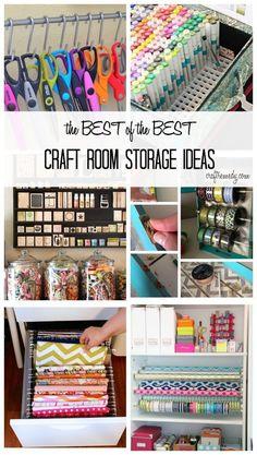 The Best Craft Storage and Organization Ideas