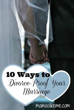 "Mamas Like Me: 10 Ways to ""Divorce-Proof"" Your Marriage - Some things I wish I had been told before the #wedding!"