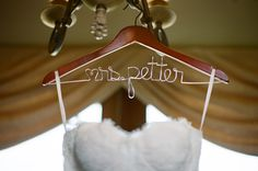 """One wedding """"DETAIL"""" - the hanger - that is soon to be tradition..."""