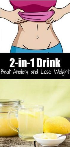 2 In 1 Drink: Beat Anxiety & Lose Weight! : 2 In 1 Drink: Beat Anxiety & Lose Weight! Healthy Detox, Healthy Drinks, Healthy Tips, Healthy Junk, Healthy Weight, Healthy Foods, Healthy Eating, Healthy Protein, Healthy Habits