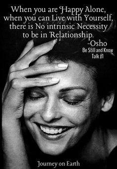 Osho/ Being comfortable alone.