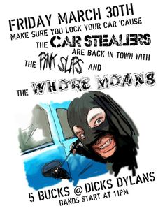 Car Stealers @ Dicks Dylans - March 30th