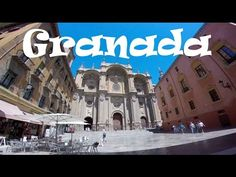 A Tour of GRANADA, SPAIN: Amazing Architecture, Gardens & Plazas - YouTube