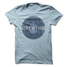 Breathe Yoga tshirt T Shirts, Hoodies, Sweatshirts - #lrg hoodies #design tshirts. ORDER HERE => https://www.sunfrog.com/LifeStyle/Breathe-Yoga-tshirt.html?60505