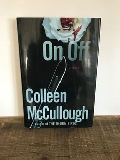 Carmine Delmonico: On, Off No. 1 by Colleen Mccullough Hardcover) New The Thorn Birds, Norfolk Island, Fiction Novels, Books To Read, Shop, Ebay, Store