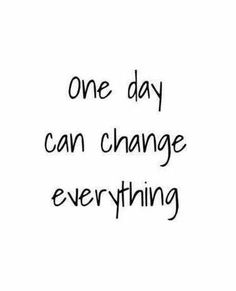 Give your very best once the day begins. #change #day #today #best #bestoftheday #anotherday #done