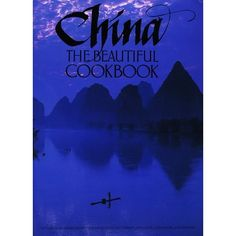 China: The Beautiful Cookbook