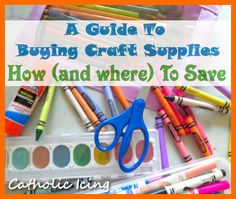a guide to getting craft supplies- how and where to save