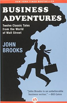 Business Adventures: Twelve Classic Tales from the World ... https://www.amazon.com/dp/1497644895/ref=cm_sw_r_pi_dp_x_eY29ybDG8TV3H