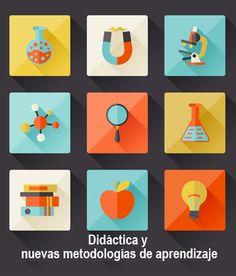 Didáctica y nuevas metodologías de aprendizaje