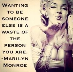"""Wanting to be someone else is a waste of the person you are"" -Marilyn Monroe #quote #inspirational"