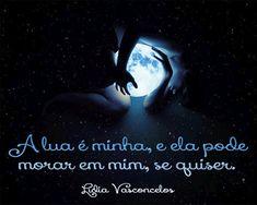 Lídia Vasconcelos. A lua é minha.
