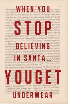 christmas decor - When You Stop Believing in Santa You Get Underwear - funny christmas quotes on Etsy, Christmas Card Sayings, Merry Christmas, Christmas Love, Christmas Humor, All Things Christmas, Christmas Holidays, Christmas Decorations, Christmas Ideas, Xmas Cards