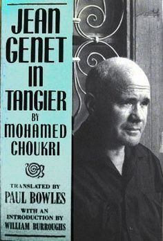 Jean Genet in Tangier, Mohamed Choukri Book Club Books, Reading, Book Covers, Exploring, Pdf, Free, Morocco, Viajes, Libros
