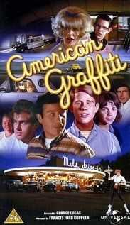 American Graffiti (1973)  George Lucas weaves together the stories of a disparate group of teenagers as they struggle with adolescent rites of passage in 1962. Richard Dreyfuss, Ron Howard, Paul Le Mat, Charles Martin Smith, Cindy Williams, Candy Clark, Mackenzie Phillips, Wolfman Jack...8a