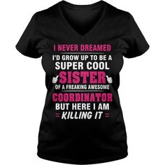 Awesome Tee Coordinator Sister Shirt Super Cool Sister Of A Freaking Awesome Coordinator Shirts & Tees Sun Shirt, Sister Shirts, Freaking Awesome, Job S, Best Mom, Cool Tees, Hoodies, Sweatshirts, Sisters