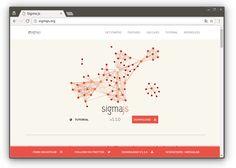 Sigma является библиотекой JavaScript, Построение отображение графов. Это позволяет легко публиковать сети на веб-страницах, а также позволяет разработчикам интегрировать исследования сети в богатых веб-приложений. Построение/отображение графов